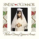 Throw Down Your Arms - inead O'Connor