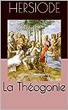 La Théogonie - Format Kindle - 1,78 €