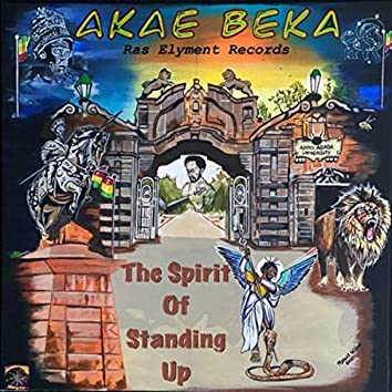 The Spirit of Standing Up