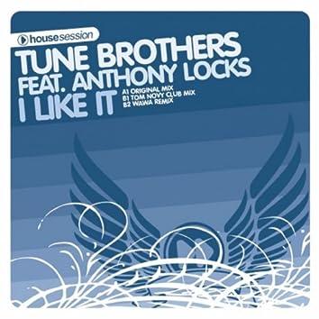 I Like It (feat. Anthony Locks)