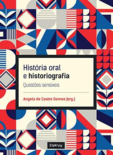 HISTORIA ORAL E HISTORIOGRAFIA