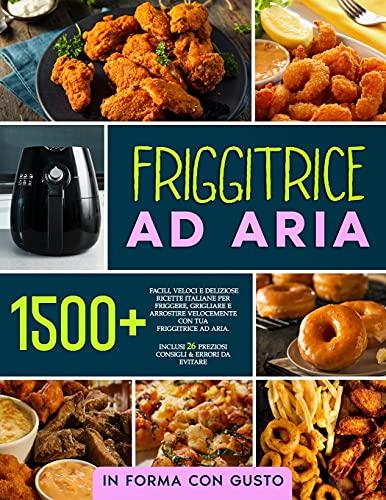 friggitrice ad aria kasanova Friggitrice ad Aria: 1500+ Facili