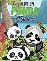 Niedliches Panda Malbuch: Panda-Malbuch fuer Kinder - Fuer Kleinkinder, Vorschulkinder, Jungen & Maedchen im Alter von 2-4 - 4-8 - 8-12