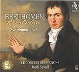 Beethoven Révolution Symphonies 1 à 5