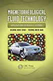 Magnetorheological Fluid Technology: Applications in Vehicle Systems (English Edition)