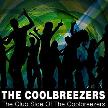 The Club Side Of The Coolbreezers