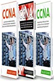 CCNA: Guía para principiantes 3 en 1+ Consejos para realizar el examen+ Estrategias sencillas y eficaces para aprender sobre la certificación CCNA Routing And Switching