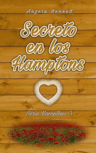 Secreto en los Hamptons (Serie Hamptons nº 3) de Angela Bennett