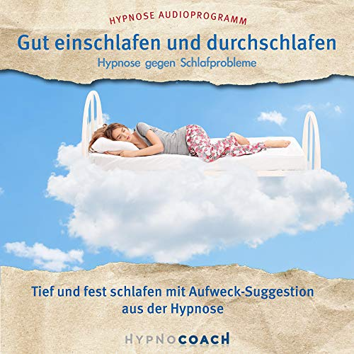 Gut einschlafen und durchschlafen - Hypnose gegen Schlafprobleme Titelbild