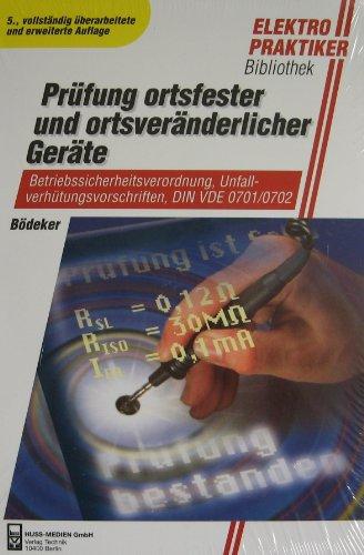 Prüfung ortsfester und ortveränderlicher Geräte