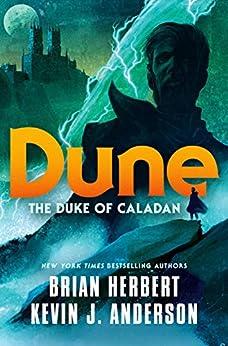 Dune: The Duke of Caladan (The Caladan Trilogy Book 1) by [Brian Herbert, Kevin J. Anderson]
