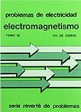 Electromagnetismo (Vol. 3) (Problemas de Electricidad)