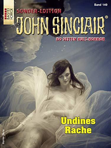 John Sinclair Sonder-Edition 149 - Horror-Serie: Undines Rache