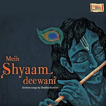 Mein Shyaam Deewani