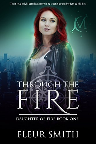Through the Fire: Daughter of Fire #1 (English Edition)
