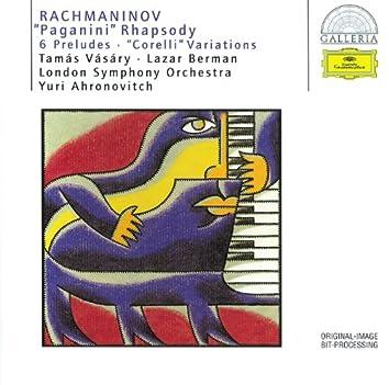 "Rachmaninov: ""Paganini"" Rhapsody; 6 Preludes; ""Corelli"" Variations"