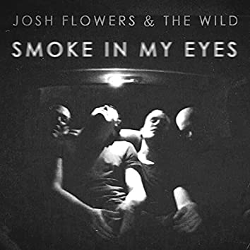 Smoke in My Eyes