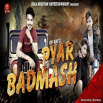 Pyar Badmash