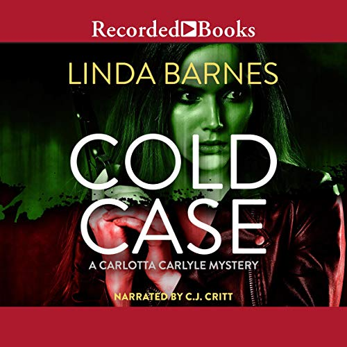 Cold Case Audiobook By Linda Barnes cover art