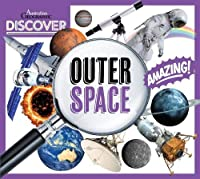 Discover: Outer Space (DISCOVER AUSTRALIAN GEOGRAPHIC)