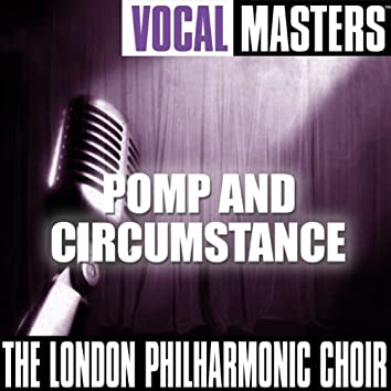 Vocal Masters: Pomp And Circumstance