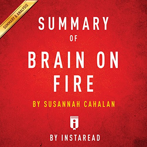 Summary of Brain on Fire: by Susannah Cahalan | Includes Analysis audiobook cover art