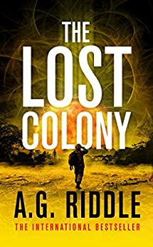 The Lost Colony (The Long Winter Trilogy Book 3) by [A.G. Riddle]