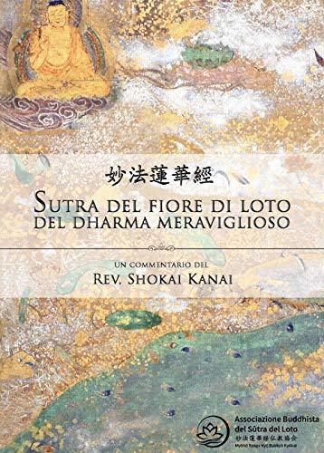 Il Sutra del loto, un commentario del rev. Shokai Kanai
