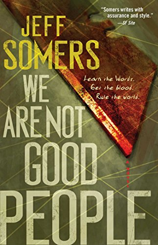 Book: We Are Not Good People (Ustari Cycle) by Jeff Somers