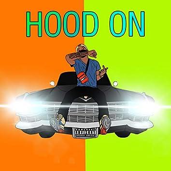 Hood On