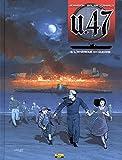 U.47, Tome 6 - L'Amérique en guerre