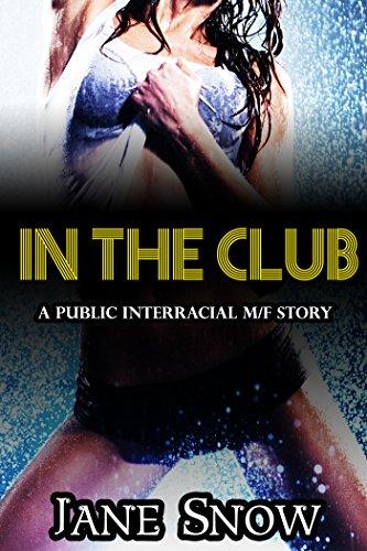 In The Club (Interracial Black M / White F Public Erotic Romance) (English Edition)