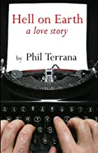 Hell on Earth, a love story
