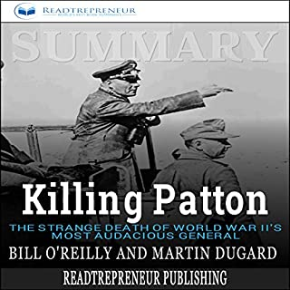Summary: Killing Patton: The Strange Death of World War II's Most Audacious General cover art