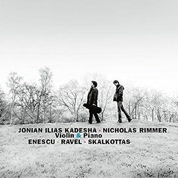 Enescu, Ravel & Skalkottas: Violin & Piano