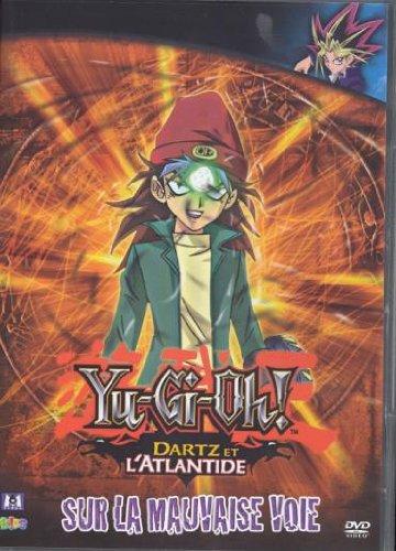 YU-Gi-Oh-Saison 4-Dartz et l'Atlantide-Volume 06-sur la Mauvaise Voie