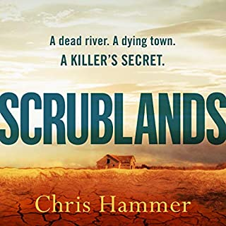 Scrublands                   By:                                                                                                                                 Chris Hammer                               Narrated by:                                                                                                                                 Rupert Degas                      Length: 13 hrs and 16 mins     201 ratings     Overall 4.6