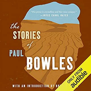 The Stories of Paul Bowles audiobook cover art