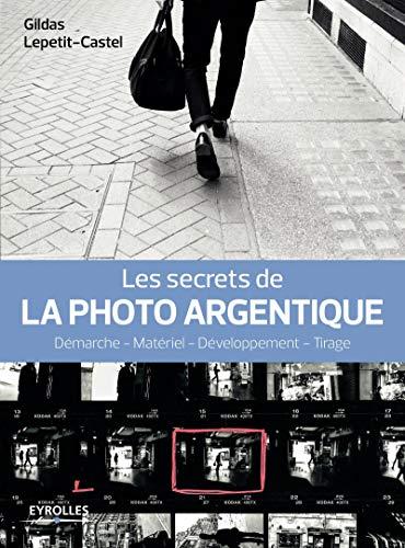 avis developpement photo professionnel Le secret de la photographie argentique