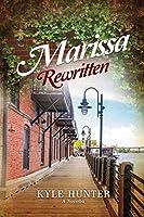 Marissa Rewritten: An Inspirational Second Chance Romance