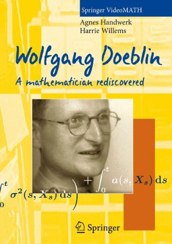 Wolfgang Doeblin. DVD-Video (NTSC): A Mathematician Rediscovered
