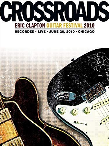 Various Artists - Eric Clapton: Crossroads Guitar Festival