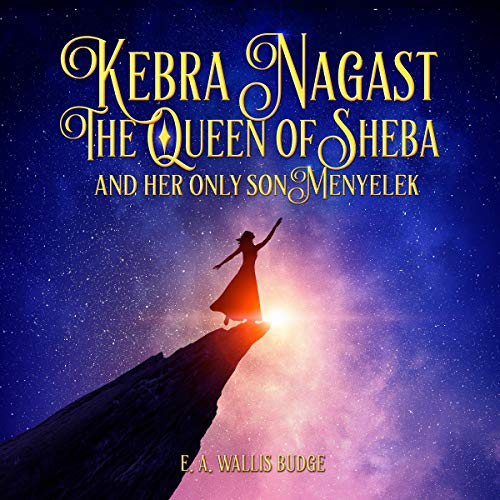 『Kebra Nagast: The Queen of Sheba and Her only Son Menyelek』のカバーアート