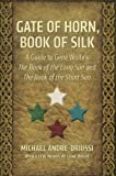 Gate of Horn, Book of Silk: A Guide to Gene Wolfe's The Book of the Long Sun and The Book of the Short Sun (English Edition)