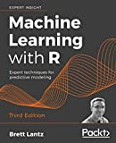 Machine Learning with R: Expert techniques for predictive modeling, 3rd Edition - Brett Lantz