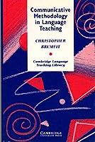 Communicative Methodology (Cambridge Language Teaching Library)
