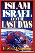 Islam, Israel, and the Last Days