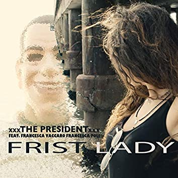 First lady (feat. Francesca Vaccaro, Francesca Poli)