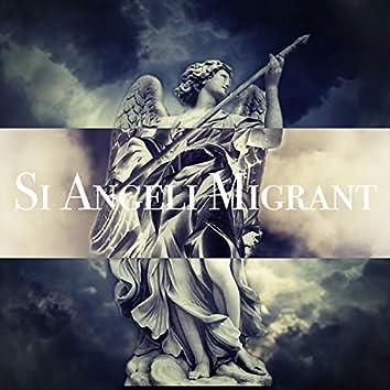 Si Angeli Migrant