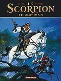 Le Scorpion - Tome 2 - Le Secret du Pape (Nouvelle maquette) (Le Scorpion, 2)